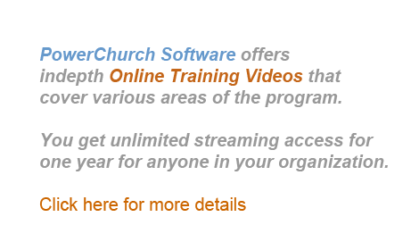 PowerChurch Software offers indepth online training videos that cover various areas of the program.
